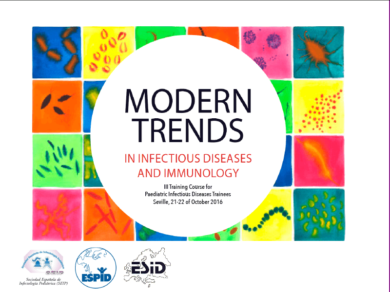 III Modern Trends in Infectious Diseases and Immunology: Training Course for Paediatric Infectious Diseases Trainees