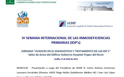 """IV Semana internacional de las Inmunodeficiencias Primarias. Jornada """"Avances en el diagnóstico y tratamiento de las IDP´S"""""""