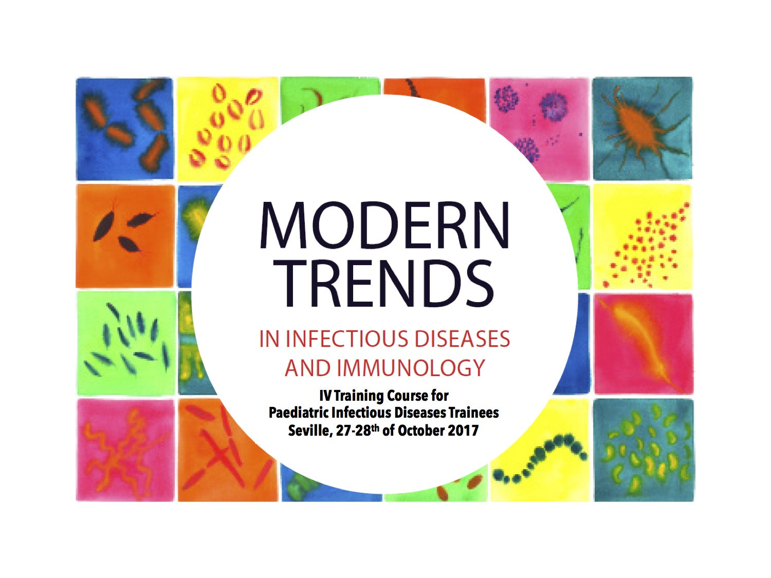 La 4ª Edición Modern Trends in Pediatric Infectious Diseases and Immunology se celebró los días 27-28 Octubre en Sevilla